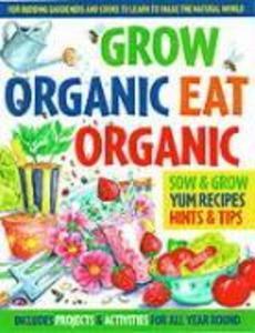 Grow Organic, Eat Organic als Taschenbuch