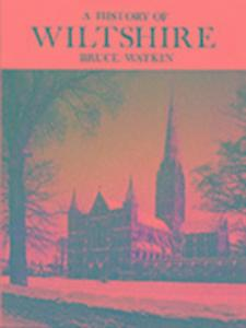 A History of Wiltshire als Buch