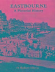 Eastbourne A Pictorial History als Taschenbuch