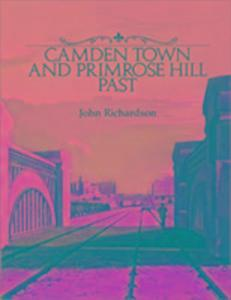 Camden Town and Primrose Hill Past als Buch
