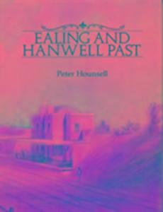 Ealing and Hanwell Past als Buch