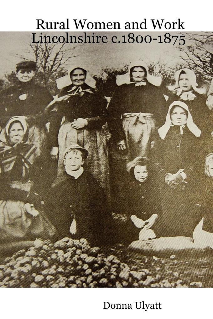 Rural Women and Work: Lincolnshire C.1800-1875 als Taschenbuch
