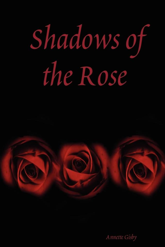 Shadows of the Rose als Taschenbuch
