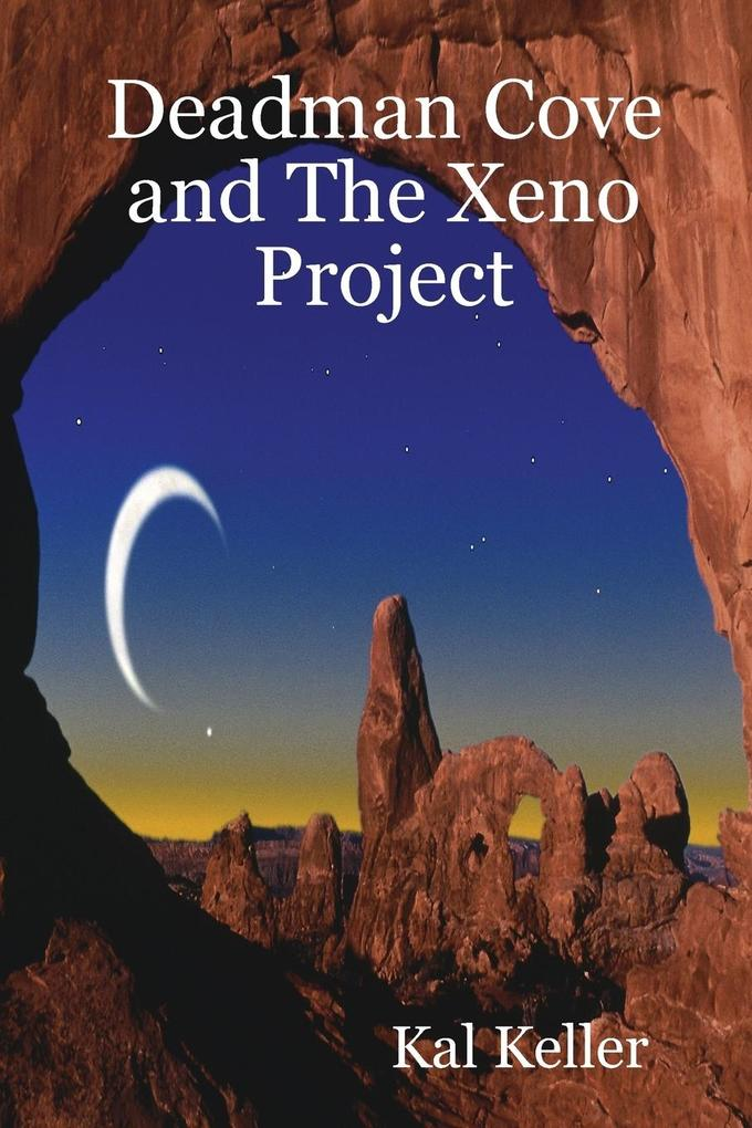 Deadman Cove and the Xeno Project als Taschenbuch