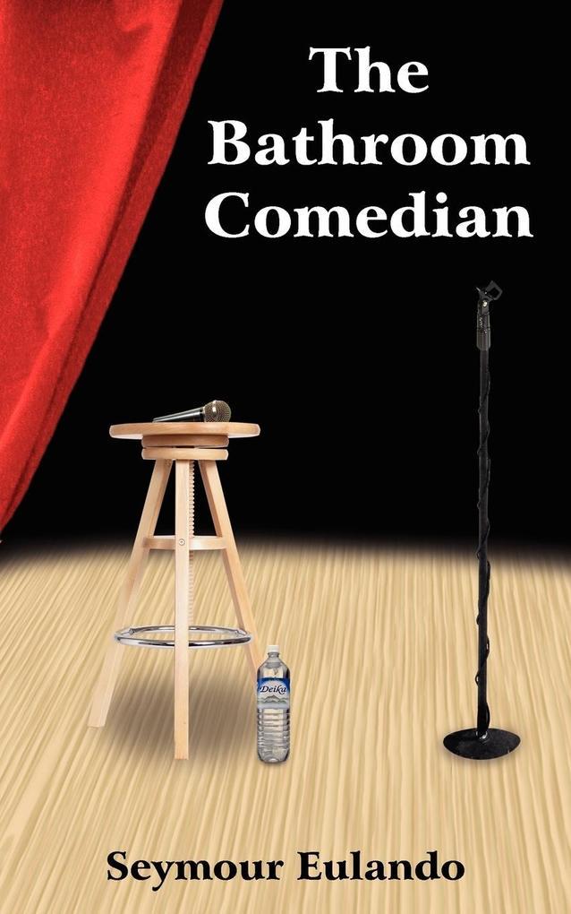 The Bathroom Comedian als Taschenbuch
