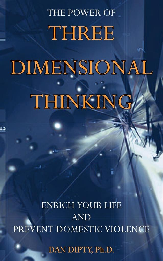 The Power of Three Dimensional Thinking als Taschenbuch