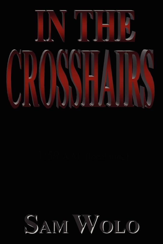 In the Crosshairs als Taschenbuch