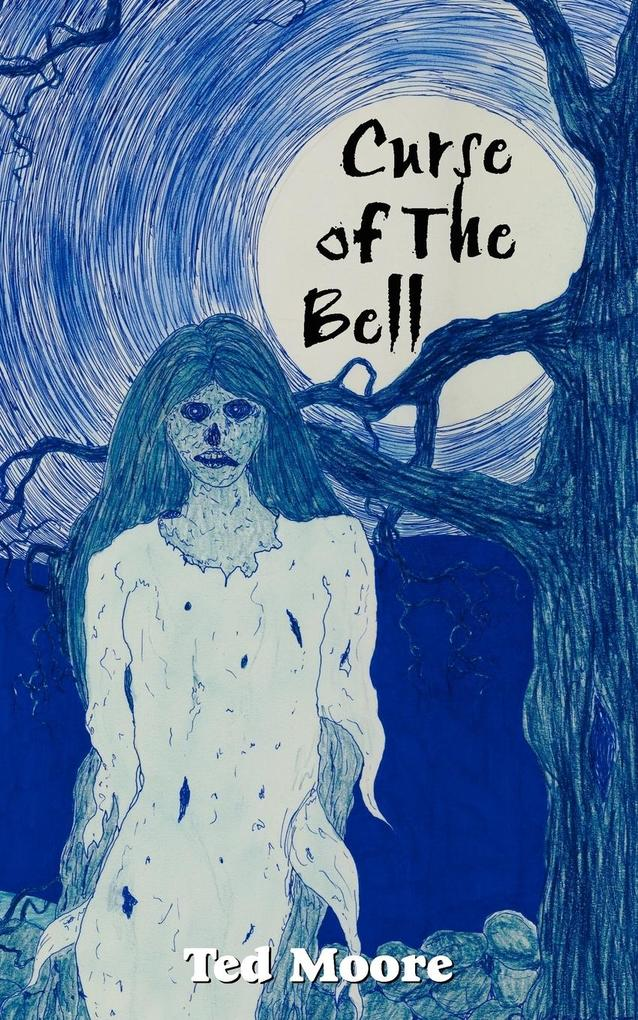 Curse of The Bell als Taschenbuch