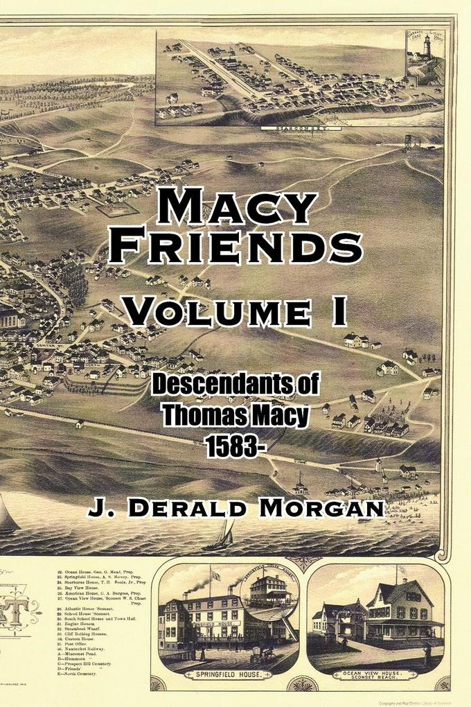 Macy Friends Volume I: Descendants of Thomas Macy 1583- als Taschenbuch