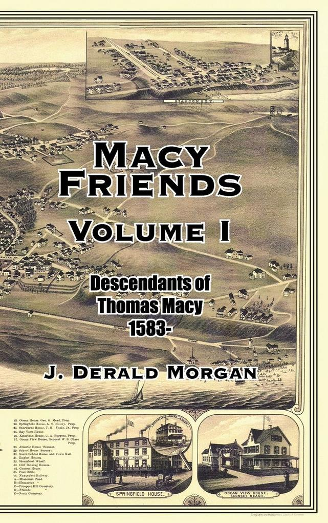 Macy Friends Volume I: Descendants of Thomas Macy 1583- als Buch