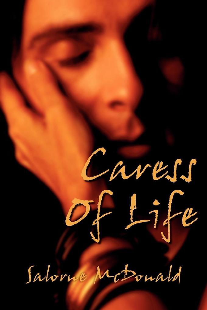 Caress of Life als Taschenbuch