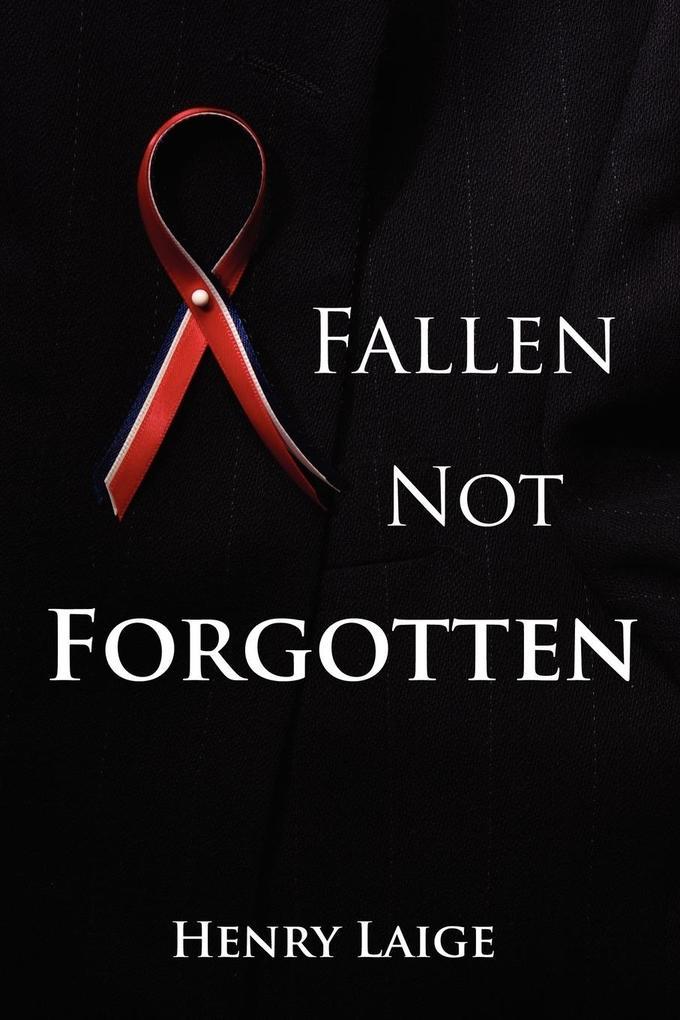 Fallen Not Forgotten als Taschenbuch