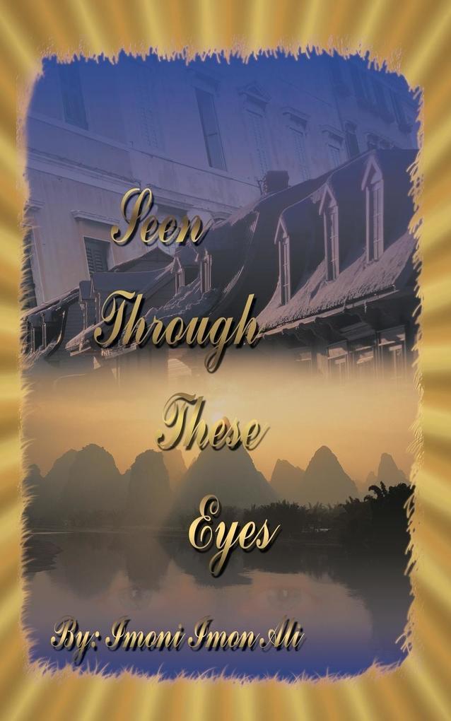 Seen Through These Eyes als Taschenbuch