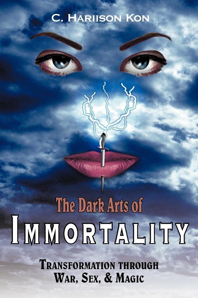 The Dark Arts of Immortality als Taschenbuch