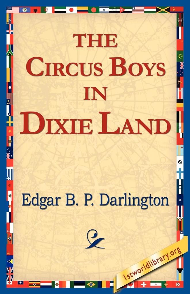 The Circus Boys in Dixie Land als Taschenbuch