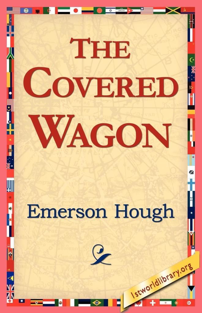 The Covered Wagon als Taschenbuch