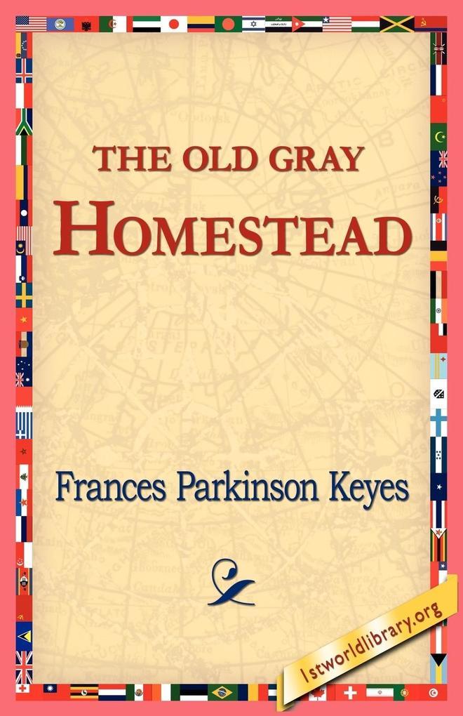 The Old Gray Homestead als Taschenbuch