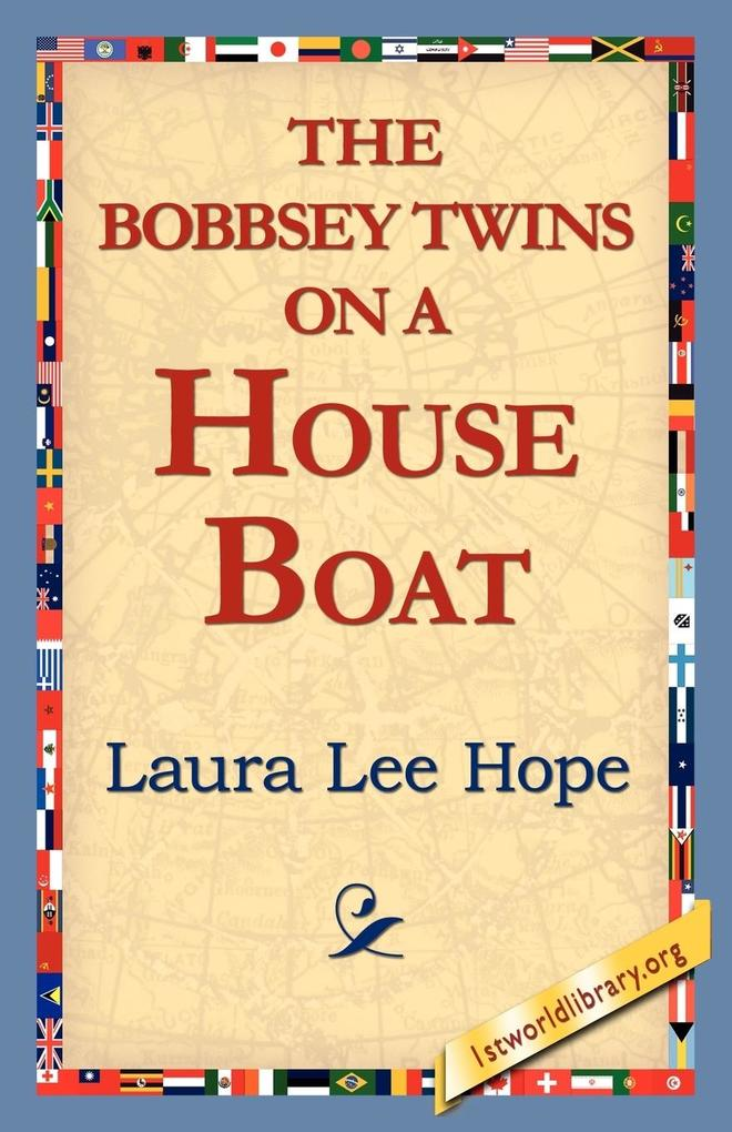 The Bobbsey Twins on a House Boat als Taschenbuch