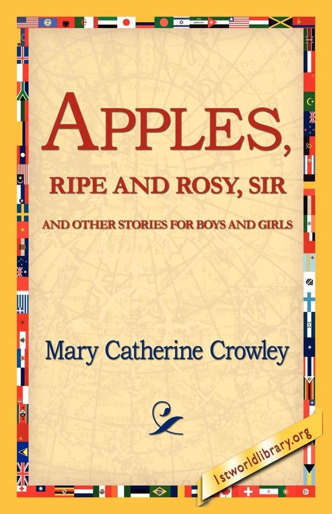 Apples, Ripe and Rosy, Sir, als Taschenbuch