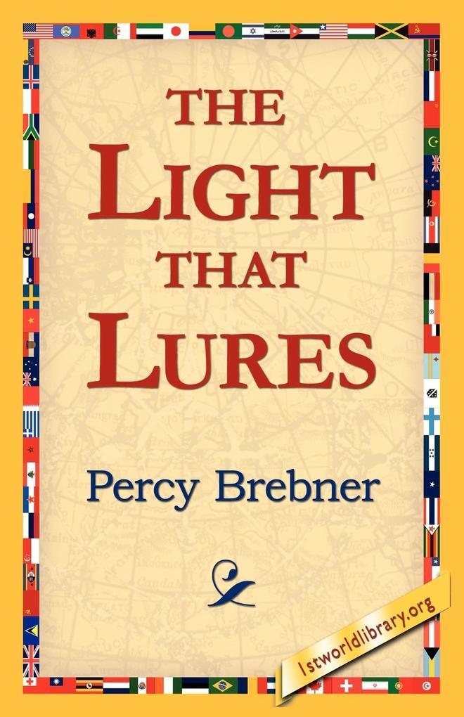 The Light That Lures als Taschenbuch