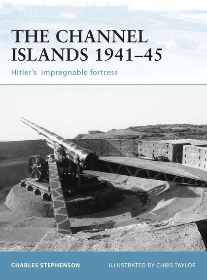 Fortifications of the Channel Islands 1941-45 als Taschenbuch