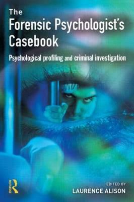 The Forensic Psychologist's Casebook als Taschenbuch