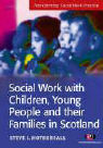 Social Work with Children, Young People and Their Families in Scotland als Buch
