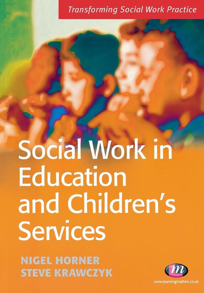 Social Work in Education and Children's Services als Taschenbuch