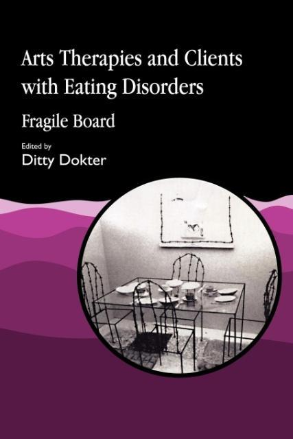 Arts Therapies and Clients with Eating Disorders als Taschenbuch