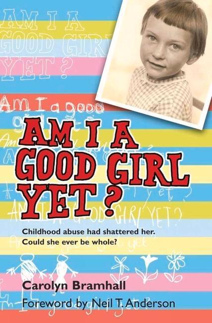 Am I a Good Girl Yet? als Taschenbuch