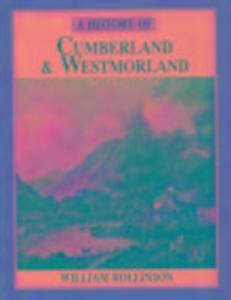 A History of Cumberland & Westmorland als Taschenbuch
