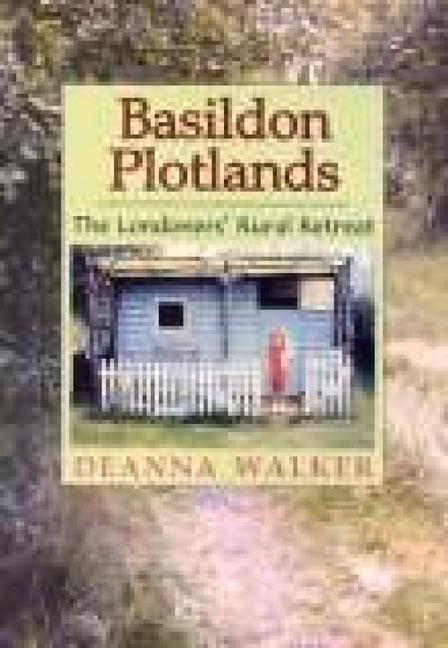 A Portrait of Basildon Plotlands: The Enduring Spirit als Taschenbuch