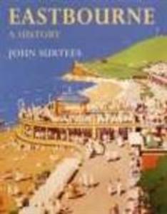 Eastbourne A History als Taschenbuch