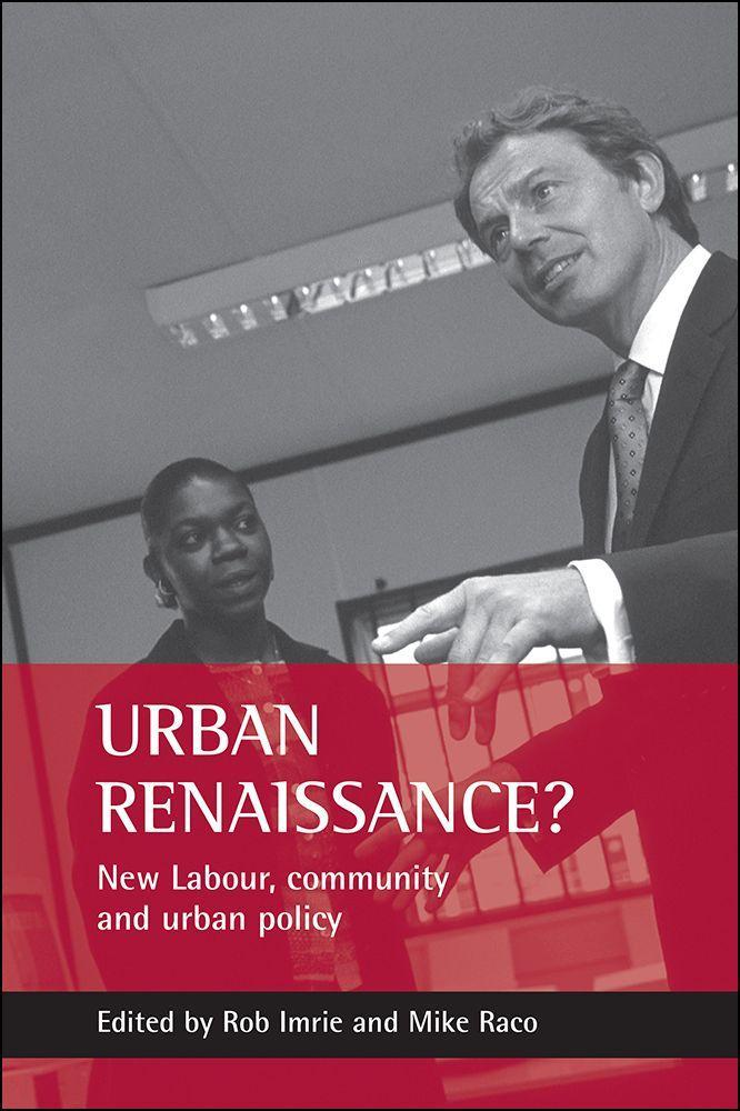 Urban Renaissance?: New Labour, Community and Urban Policy als Taschenbuch