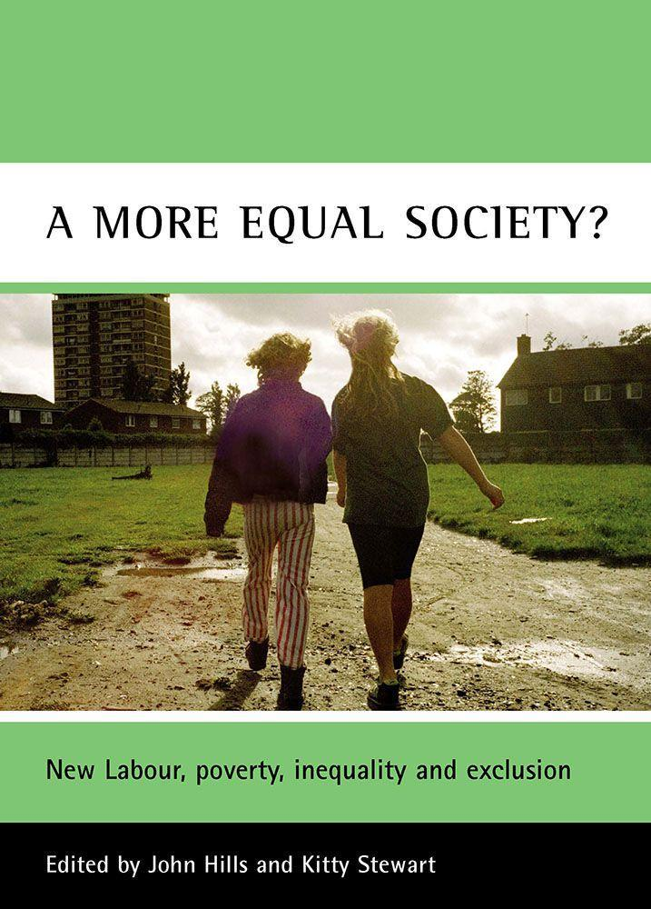 A More Equal Society?: New Labour, Poverty, Inequality and Exclusion als Taschenbuch