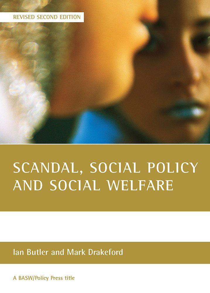 Scandal, Social Policy and Social Welfare: (Revised Second Edition) als Taschenbuch