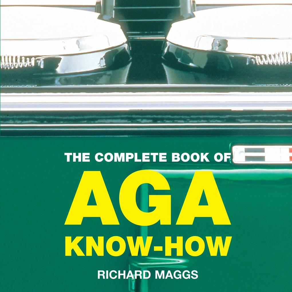 The Complete Book of Aga Know-how als Taschenbuch
