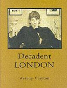 Decadent London als Buch