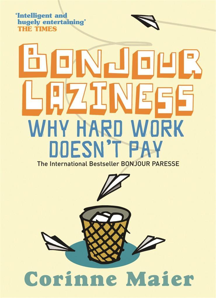 Bonjour Laziness als Taschenbuch