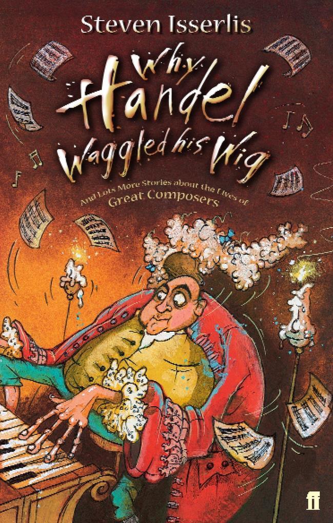 Why Handel Waggled His Wig als Taschenbuch