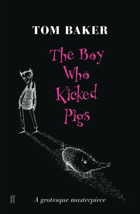 The Boy Who Kicked Pigs als Taschenbuch