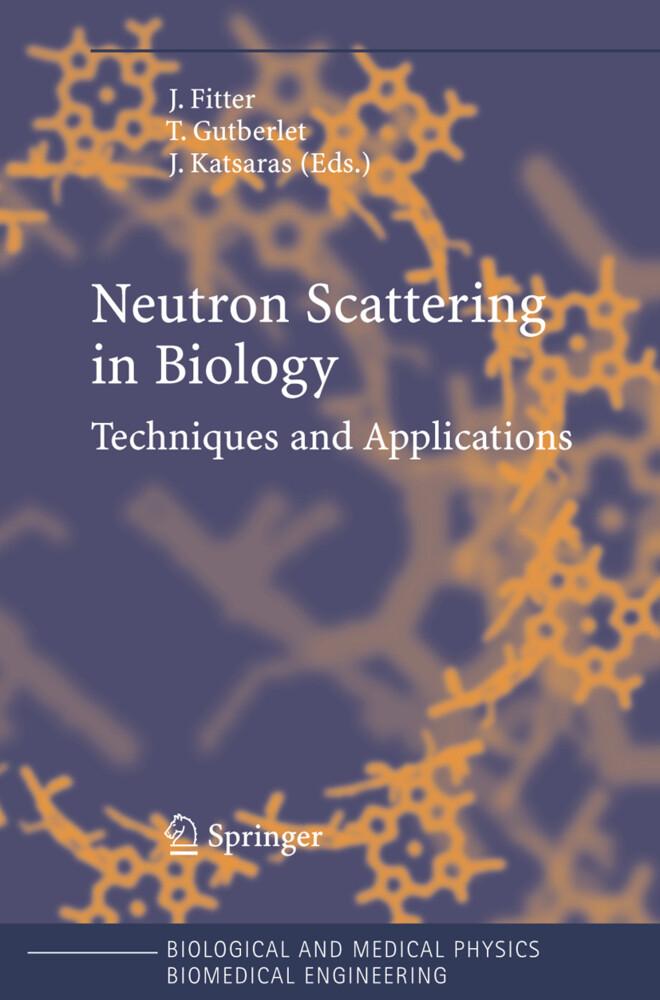 Neutron Scattering in Biology als Buch