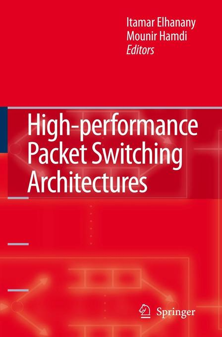High-Performance Packet Switching Architectures als Buch