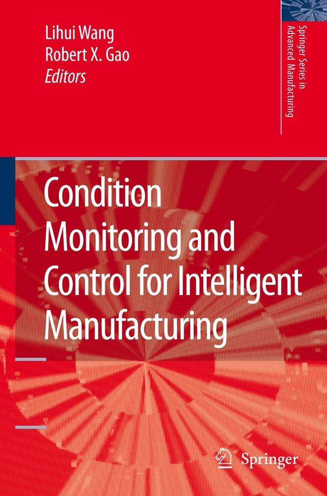 Condition Monitoring and Control for Intelligent Manufacturing als Buch