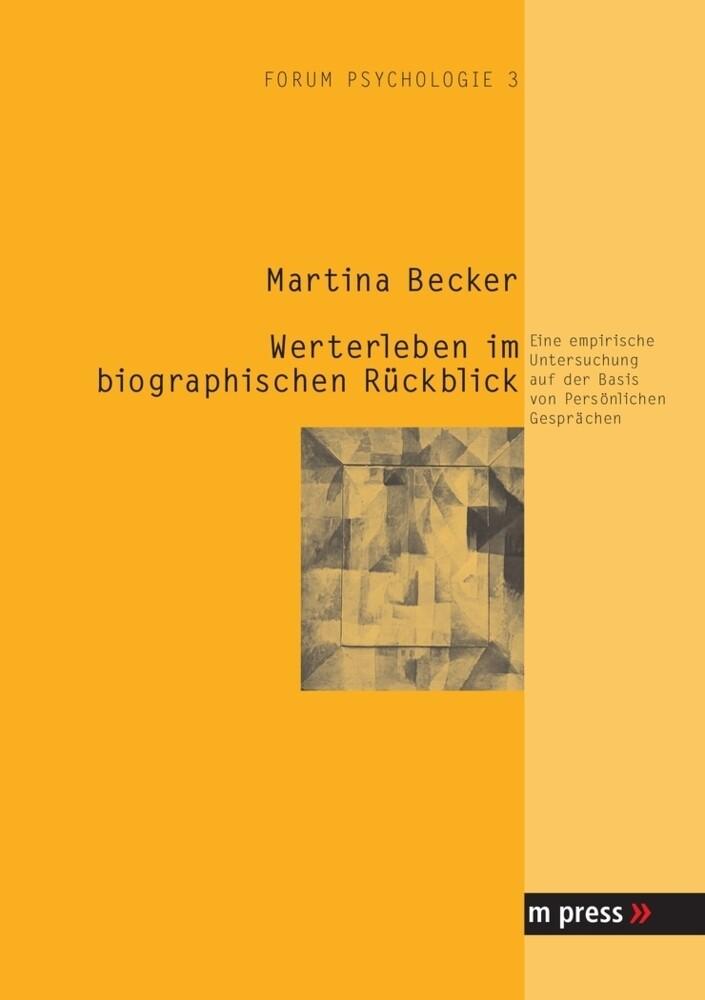 Werterleben im biographischen Rückblick als Buch