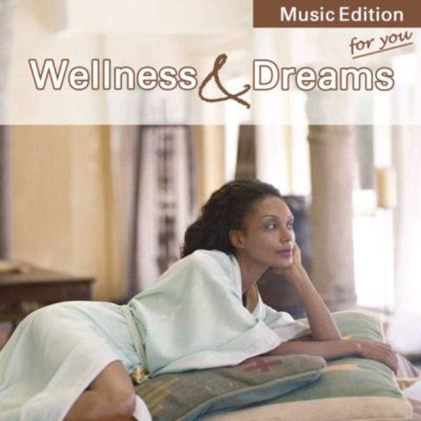 Wellness & Dreams for you als Hörbuch