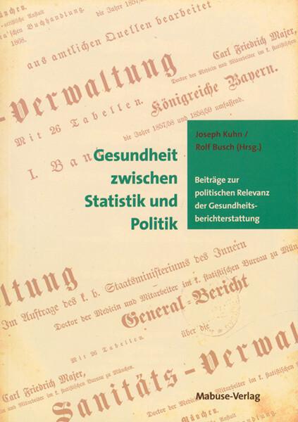 Gesundheit zwischen Statistik und Politik als Buch