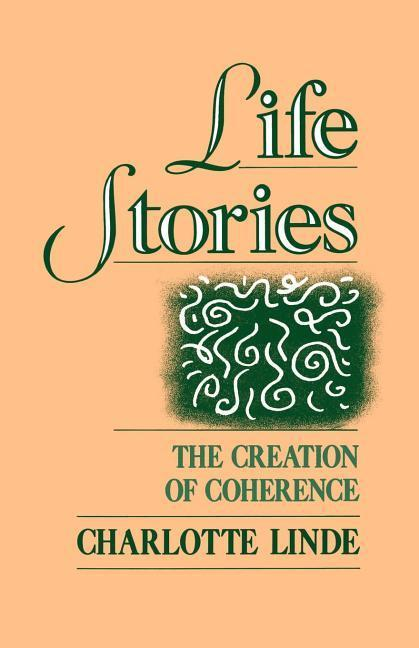 Life Stories: The Creation of Coherence als Taschenbuch