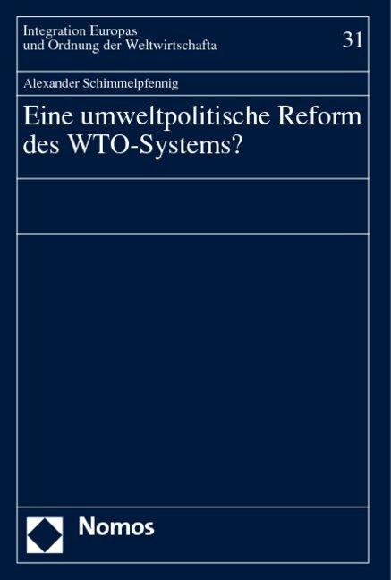 Eine umweltpolitische Reform des WTO-Systems? als Buch