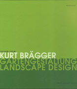 Kurt Brägger. Gartengestaltung - Landscape Design als Buch